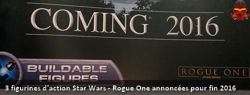 [Produit] 3 figurines d'action Star Wars - Rogue One annoncées pour Septembre 2016 Banniy11