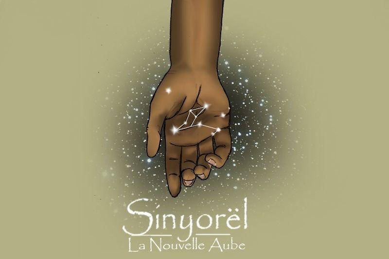 Sinyorël, la Nouvelle Aube