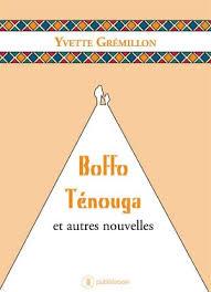 [Grémillon, Yvette] Boffo Ténouga et autres nouvelles. Images10