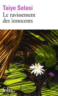 [Selasi, Taiye] Le ravissement des innocents. Produc12