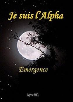 NOEL Sylvie - Je suis l'Alpha - Emergence Mai4_j11