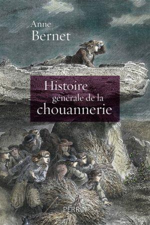 La chouannerie et les guerres de Vendée 97822617