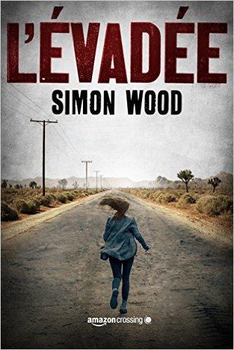 WOOD Simon, L'évadée E10