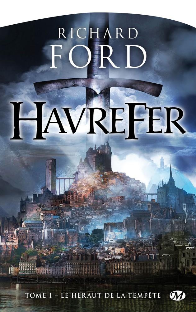 FORD Richard - HAVREFER - Tome 1 : Le héraut de la tempête 1603-h11