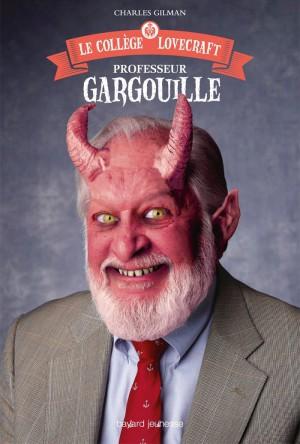 GILMAN Charles - Le collège Lovecraft - Tome 1 : Professeur Gargouille Garg10