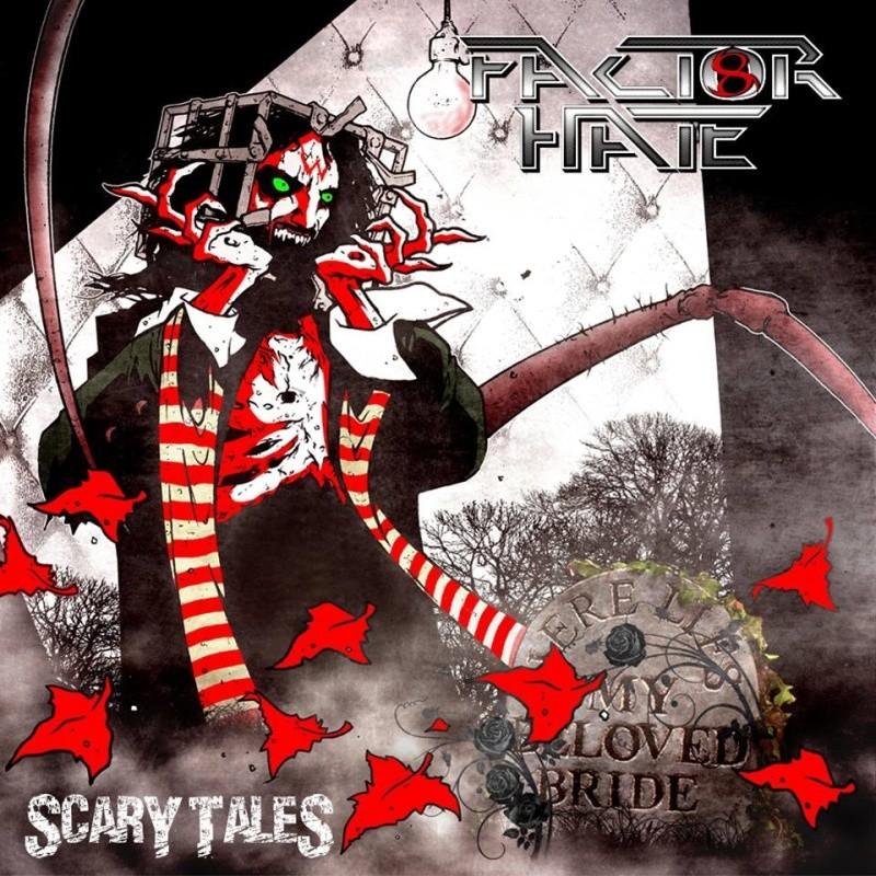 "FACTOR HATE ""scary tales"" 2016 Factor10"