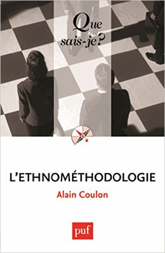 COULON, A., L'ethnométhodologie