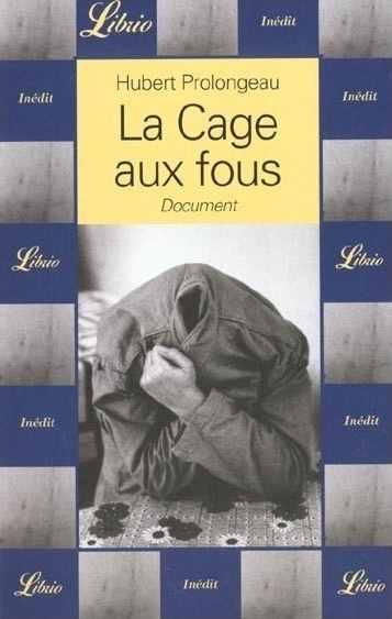 La cage eaux fous Hubert Prolongeau