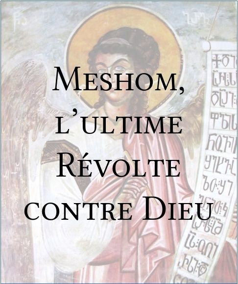 Meshom, l'ultime révolte contre Dieu Meshom10