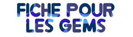 Modèle de Fiche pour GEM Gems14