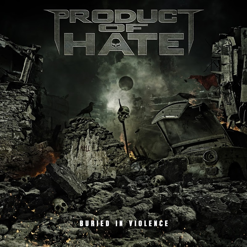 Product Of Hate - Buried In Violence (2016) Cover18