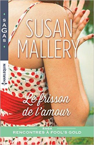 Rencontre à Fool's Gold : Le frisson de l'amour de Susan Mallery 51sy0410