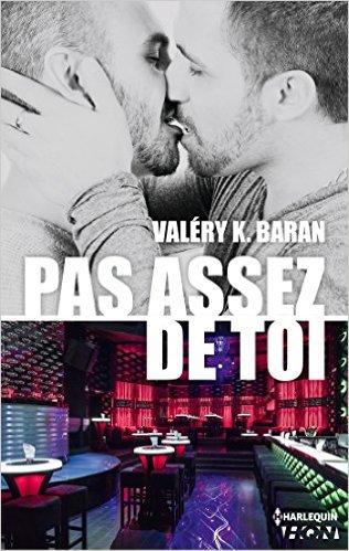 Pas assez de toi de Valéry K Baran 51v27110