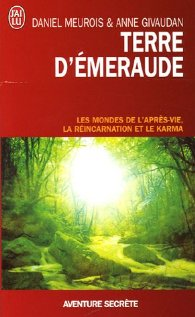 TERRE D'EMERAUDE - Daniel Meurois et Anne Givaudan Terre_10