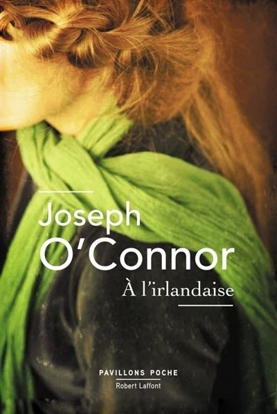 A l'irlandaise de Joseph O'Connor Joseph10
