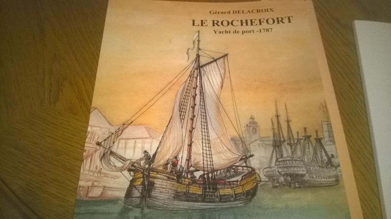 """Monographie du Yacht de Port 1787 """"Le Rochefort"""" - Gérard Delacroix   Wp_20153"""