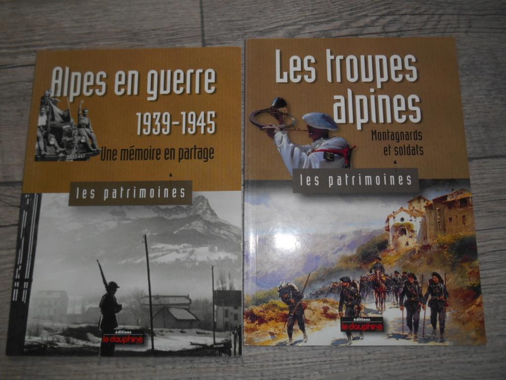"""lot de 2 livres : """"les troupes alpines montagnards et soldats"""" + """"Alpes en guerre 39-45"""" Dscn5819"""