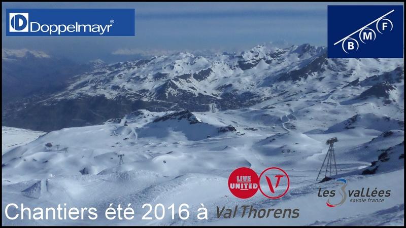 Construction télésiège débrayable (TSD6) Boismint, Chantiers été 2016 Val Thorens Banniy15