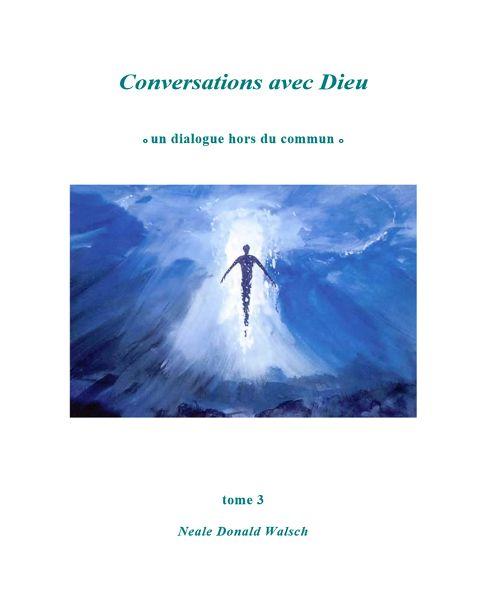 CONVERSATIONS AVEC DIEU Conver13