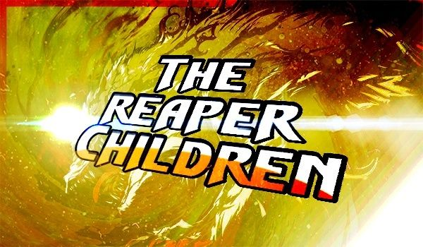 Reaper Children Roleplay