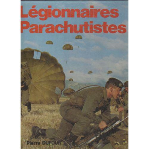 LES LEGIONNAIRES PARACHUTISTES Dufour10