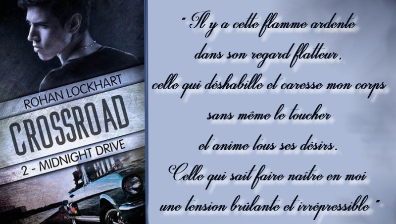 Rohan Lockhart - Crossroad - Tome 2 : Midnight Drive Crossr11