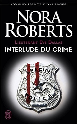 Lieutenant Eve Dallas - Tome 12.5 : Interlude du Crime de Nora Roberts Interl10