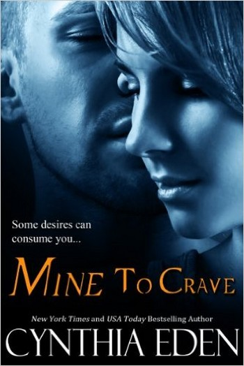 Mine - Tome 4: Mine to crave by Cynthia Eden Mine_t16