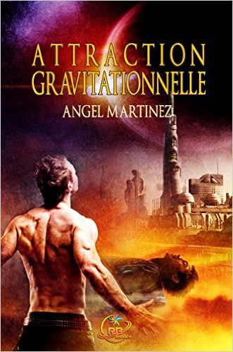 Martinez Angel - Attraction Gravitationnelle  51tkut10