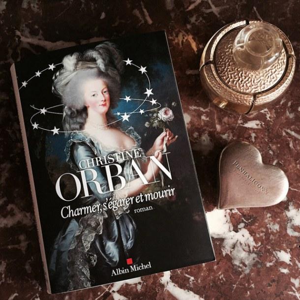 Charmer, s'égarer et mourir, roman sur Marie-Antoinette de Christine Orban 26321210