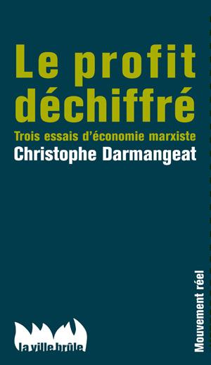 Le profit déchiffré (La ville brûle, 2016) Profit10