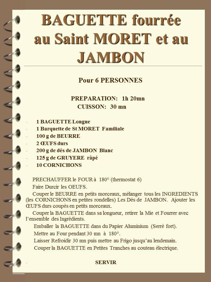 Baguette Fourrée au St MORET et au JAMBON Baguet10