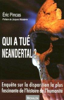 [Pincas, Eric] Qui a tué Neandertal ? 51te2z13