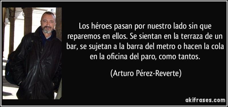 ¿Que es ser un héroe? Mírate en el espejo y lo sabrás Frase-10