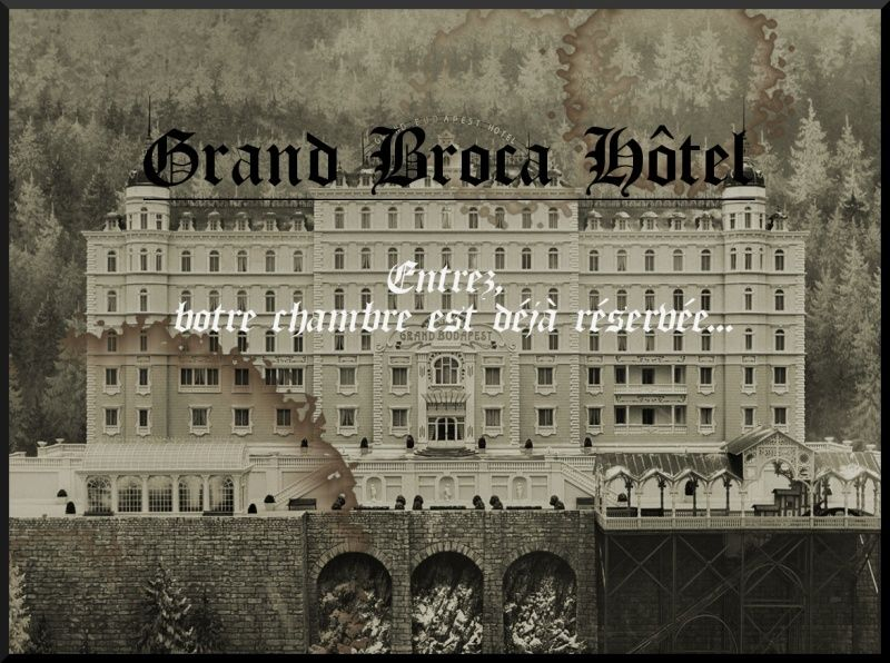 Grand Broca Hôtel