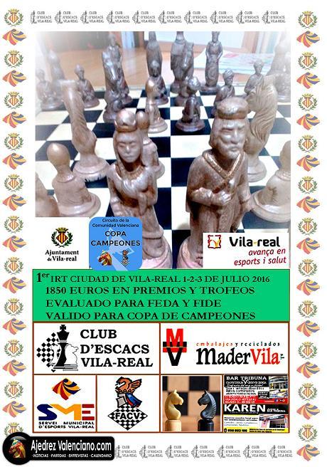 Torneo: 1, 2, 3 Julio, Vila-Real - IRT Sub2200 Ajedre10