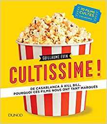 Idée cadeau ! Un beau livre sur les films cultes qui ont marqué l'histoire du cinéma Cultis10