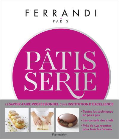 Idée cadeau ! le Beau livre Pâtisserie de l'école Ferrandi Paris Ferran10