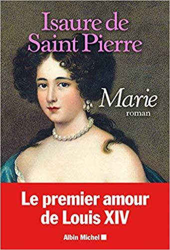 Marie Mancini : le Roi l'aimait, elle aimait le Roi... Mais Mazarin avait d'autres projets pour eux ! Isaure10