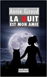 Roman noir : La nuit est mon amie, de Annie Giraud La_nui10