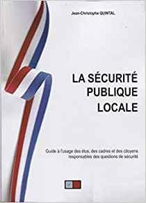 la sécurité publique locale, un guide boîte à outil pour les élus en charge de la sécurité La_szo10