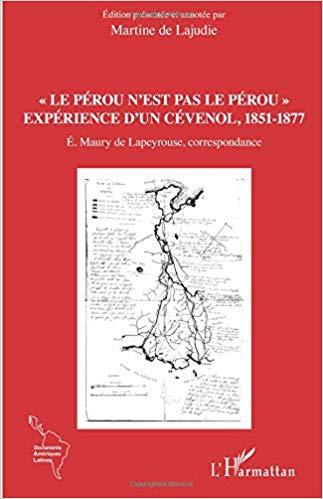 Le Pérou n'est pas le pérou ! Expérience d'un cévenol, 1851 - 1877 Le_pzo10