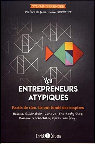 Les entrepreneurs atypiques, par Sylvain Bersinger Les_en10