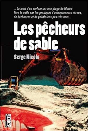 Thriller... écologique ! les pêcheurs de sable, par Serge Nicole (éditions Cairn) Les_pz11