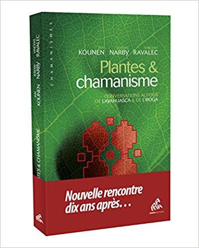 Plantes & chamanisme conversations autour de l' Ayahuasca et de l'Iboga Plante10