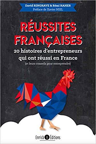 Livre : Réussites françaises 20 histoires d'entrepreneurs qui ont réussi en France ! Rzouss10