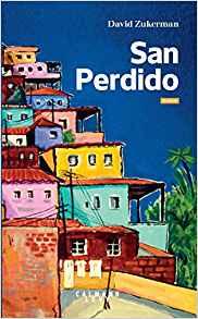 Premier roman : San perdido, de David Zukerman San_pe10