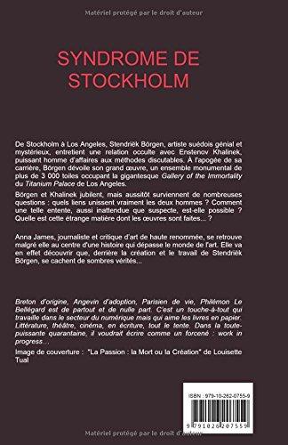Des livres pour l'été : Syndrome de Stockolm, par Philemon le Bellégard Syndro10
