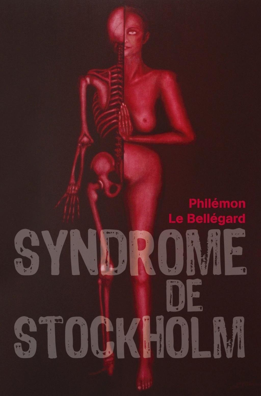 Des livres pour l'été : Syndrome de Stockolm, par Philemon le Bellégard Syndro11