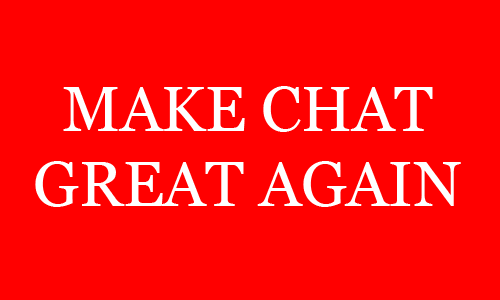Chat Great Again!!! Chat10